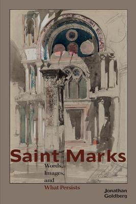 Saint Marks: Words, Images, and What Persists (Paperback)
