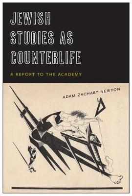 Jewish Studies as Counterlife: A Report to the Academy (Paperback)
