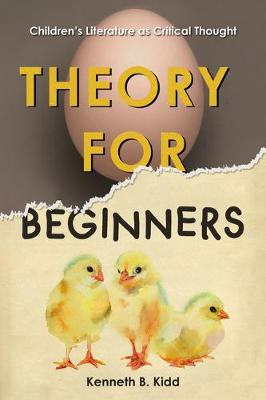 Theory for Beginners: Children's Literature as Critical Thought (Paperback)