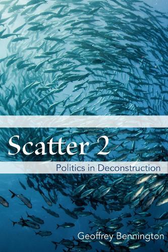 Scatter 2: Politics in Deconstruction (Hardback)