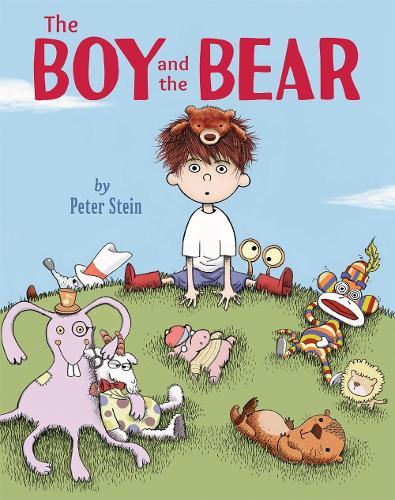 The Boy And The Bear: A Friendship Adventure (Hardback)