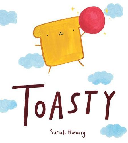 Toasty (Hardback)