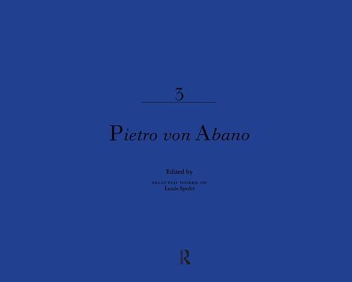 Pietro Von Abano - Selected Works of Louis Spohr, 1784-1859 (Hardback)