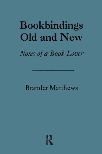 Bookbinding Old & New (Hardback)