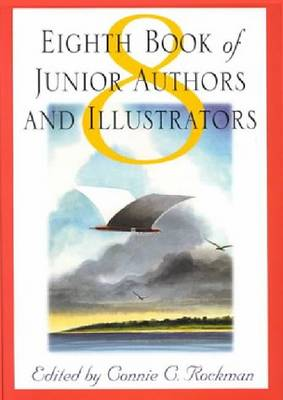 Eighth Book of Junior Authors & Illustrators (Hardback)