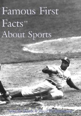 Famous First Facts About Sports (Hardback)