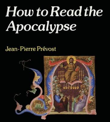 How to Read the Apocalypse (Paperback)
