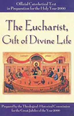 Eucharist, Gift of Divine Love (Paperback)