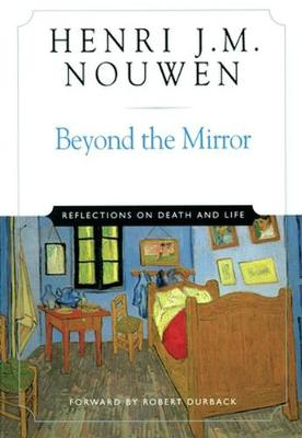 Beyond the Mirror: Reflections on Life and Death (Paperback)