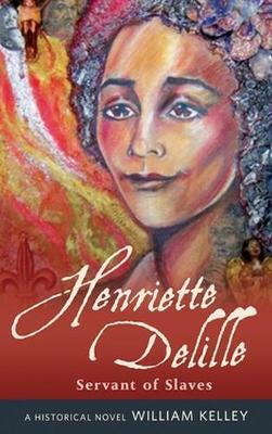 Henriette Delille: Servant of Slaves (Paperback)