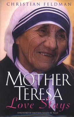 Cover Mother Teresa: Love Stays
