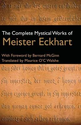 The Complete Mystical Works of Meister Eckhart (Hardback)
