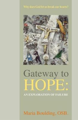 Gateway to Hope: An Exploration of Failure (Paperback)