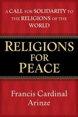 Religions for Peace: A Call for Solidarity to the Religions of the World (Paperback)