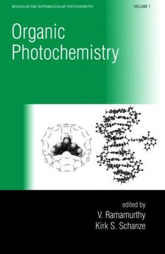 Organic Photochemistry - Molecular and Supramolecular Photochemistry (Hardback)