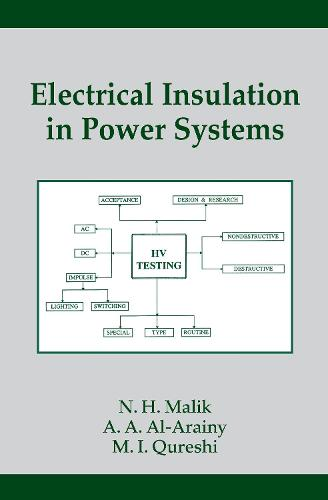 Electrical Insulation in Power Systems - Power Engineering Willis 3 (Hardback)