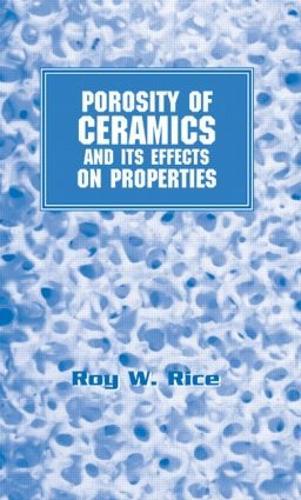 Porosity of Ceramics: Properties and Applications - Materials Engineering (Hardback)