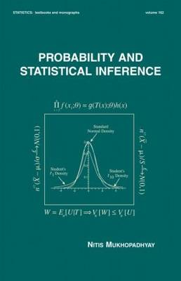 Probability and Statistical Inference - Statistics: A Series of Textbooks and Monographs 100 (Hardback)