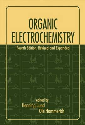 Organic Electrochemistry: An Introduction and a Guide (Hardback)