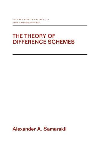 The Theory of Difference Schemes (Hardback)