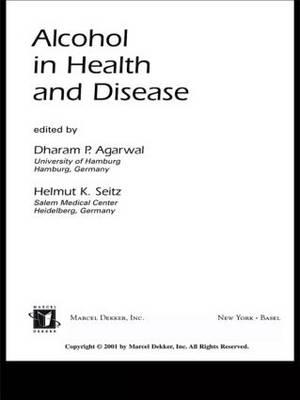 Alcohol in Health and Disease (Hardback)