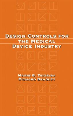 Design Controls for the Medical Device Industry (Hardback)