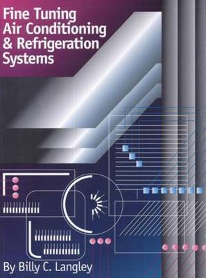 Fine Tuning Air Conditioning and Refrigeration Systems (Paperback)