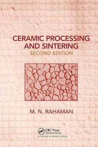 Ceramic Processing and Sintering - Materials Engineering (Hardback)