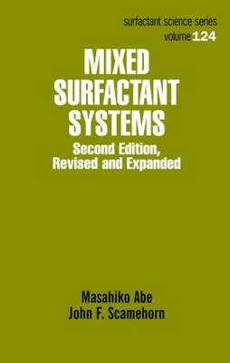 Mixed Surfactant Systems, Second Edition - Surfactant Science (Hardback)