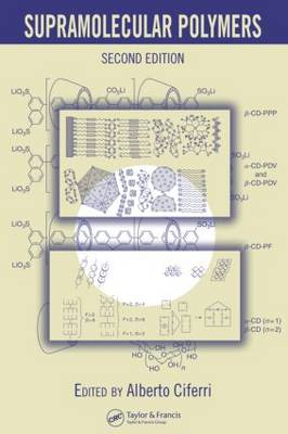 Supramolecular Polymers, Second Edition (Hardback)