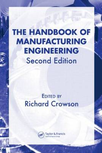 Handbook of Manufacturing Engineering - 4 Volume Set - Hdbk of Manufacturing Eng 2e (Hardback)