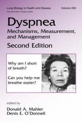 Dyspnea: Mechanisms, Measurement, and Management - Lung Biology in Health and Disease 208 (Hardback)
