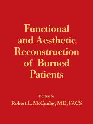 Functional and Aesthetic Reconstruction of Burned Patients