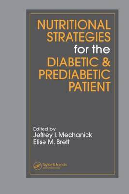 Nutritional Strategies for the Diabetic/Prediabetic Patient - Nutrition and Disease Prevention (Hardback)