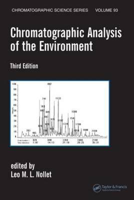 Chromatographic Analysis of the Environment, Third Edition - Chromatographic Science Series (Hardback)