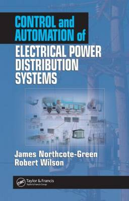 Control and Automation of Electrical Power Distribution Systems (Hardback)