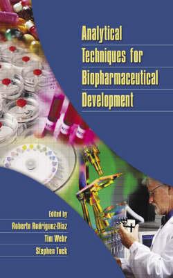 Analytical Techniques for Biopharmaceutical Development (Hardback)