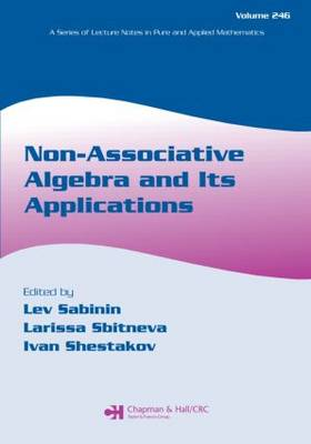 Non-Associative Algebra and Its Applications - Lecture Notes in Pure and Applied Mathematics (Paperback)