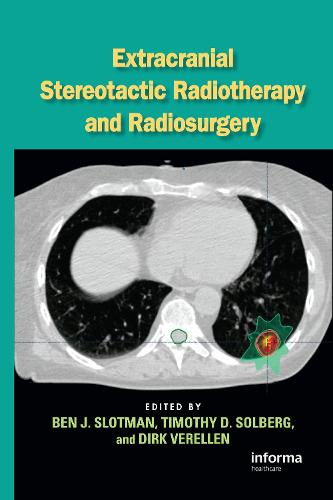 Extracranial Stereotactic Radiotherapy and Radiosurgery (Hardback)