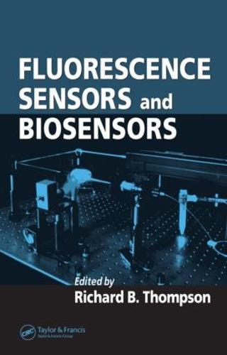 Fluorescence Sensors and Biosensors (Hardback)