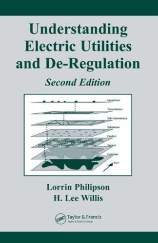 Understanding Electric Utilities and De-Regulation (Hardback)