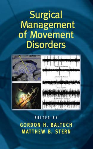Surgical Management of Movement Disorders - Neurological Disease and Therapy (Hardback)