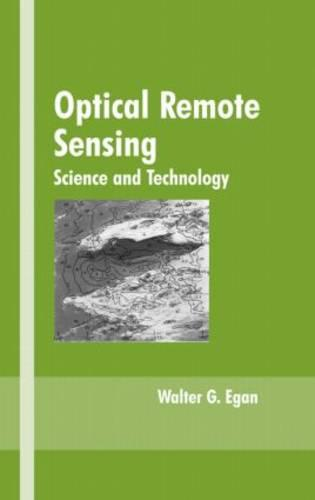 Optical Remote Sensing: Science and Technology (Hardback)
