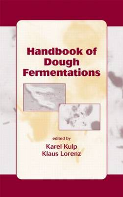 Handbook of Dough Fermentations (Hardback)