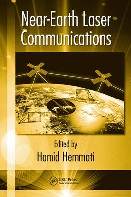 Near-Earth Laser Communications - Optical Science and Engineering (Hardback)