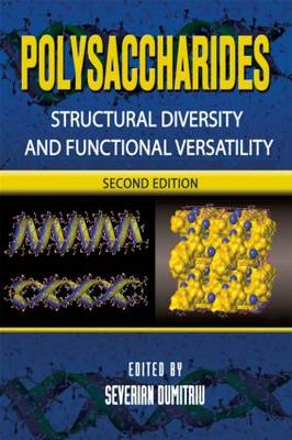 Polysaccharides: Structural Diversity and Functional Versatility, Second Edition (Hardback)