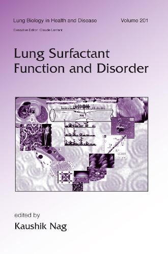 Lung Surfactant Function and Disorder - Lung Biology in Health and Disease (Hardback)