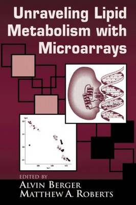 Understanding Lipid Metabolism with Microarrays and Other Omic Approaches (Hardback)