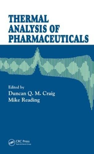 Thermal Analysis of Pharmaceuticals (Hardback)