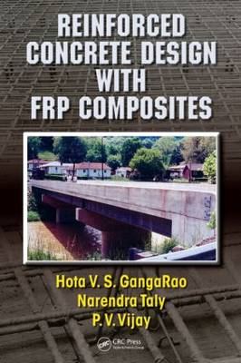 Reinforced Concrete Design with FRP Composites (Hardback)